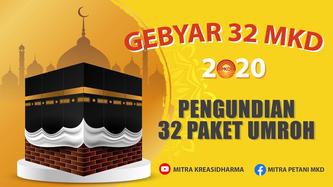 Download GEBYAR 32 MKD 2020  - PENGUNDIAN 32 PAKET UMROH