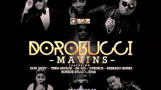Mavins - Dorobucci Ft. Don Jazzy, Tiwa Savage Free MP3 Download