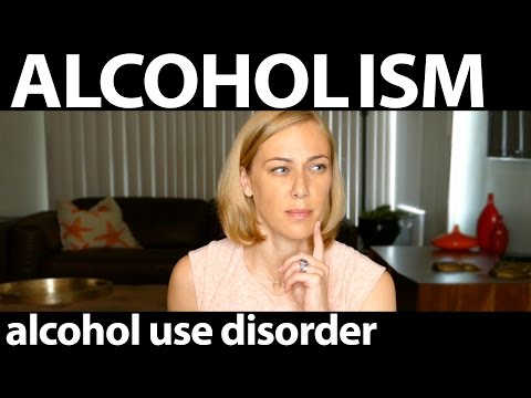 What is alcoholism & how do we treat it? Alcohol Use Disorder / Kati Morton
