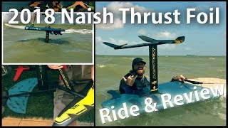 2018 Naish Thrust Surf Hydrofoil Ride and Review