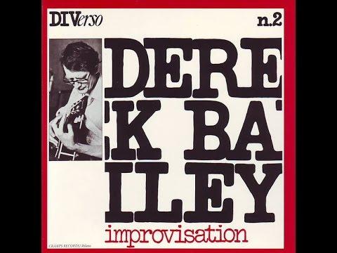 Derek Bailey - Improvisation (1975) [full]