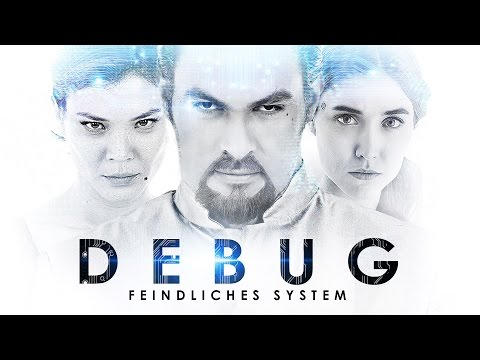DEBUG - Feindliches System | Trailer HD deutsch | Sci-Fi Movie