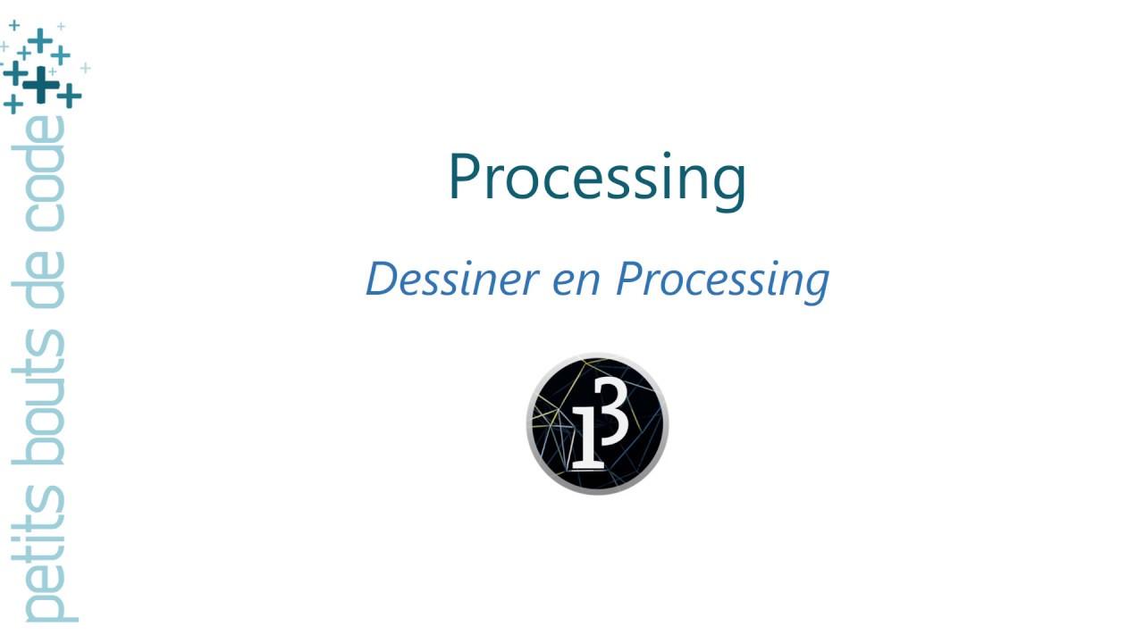 Processing Dessiner Dans Une Fenêtre Youtube