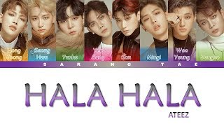 Ateez  에이티즈  - 'hala Hala' Lyrics  Color Coded_han_rom_eng