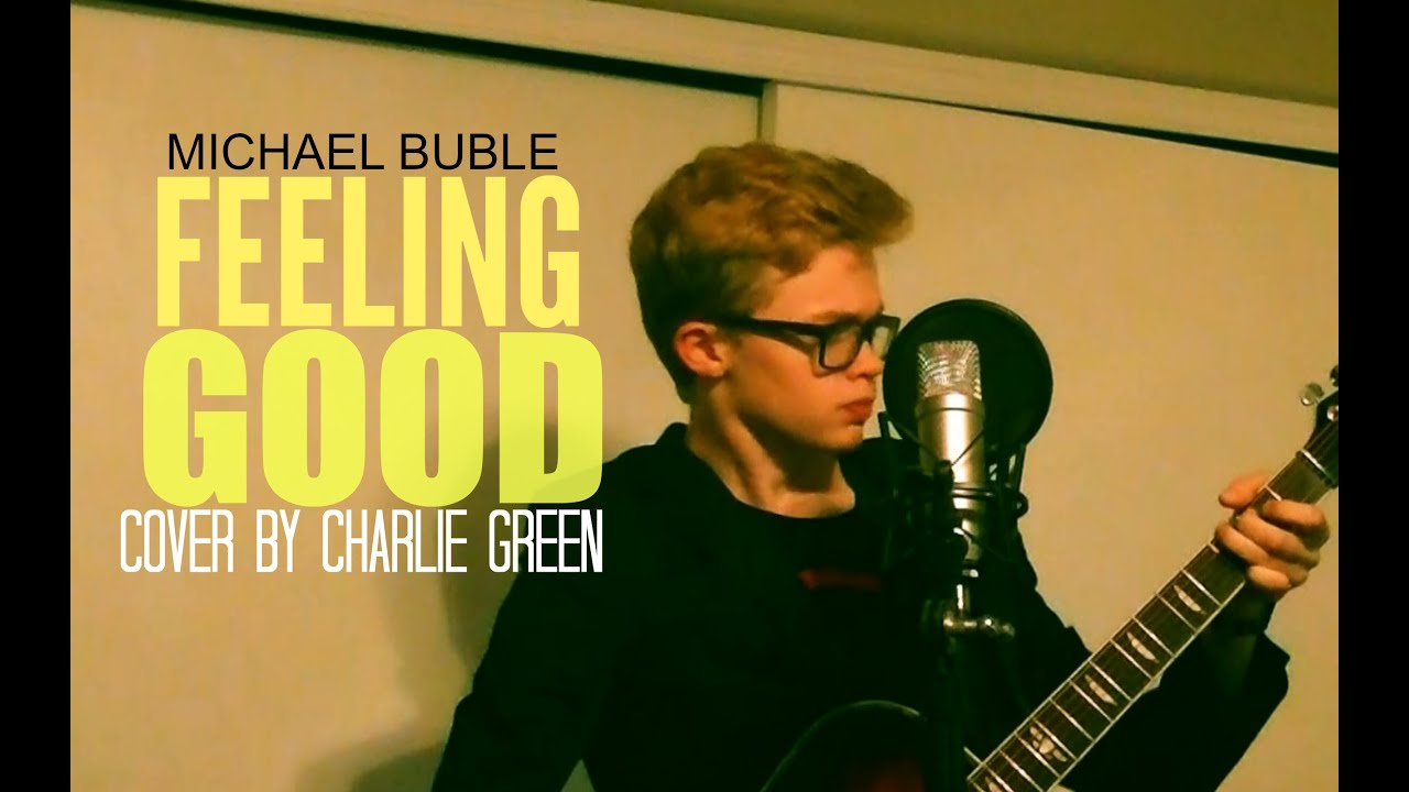 Michael Buble - Feeling Good (Acoustic Cover by CG5) - YouTube