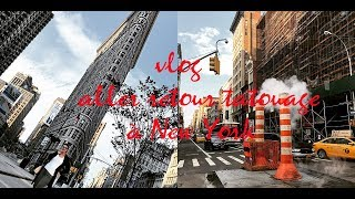 Vlog : aller-retour tatouage à New York