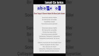 Demet Akalın ft Ömer topçu oh olsun (lyrics)