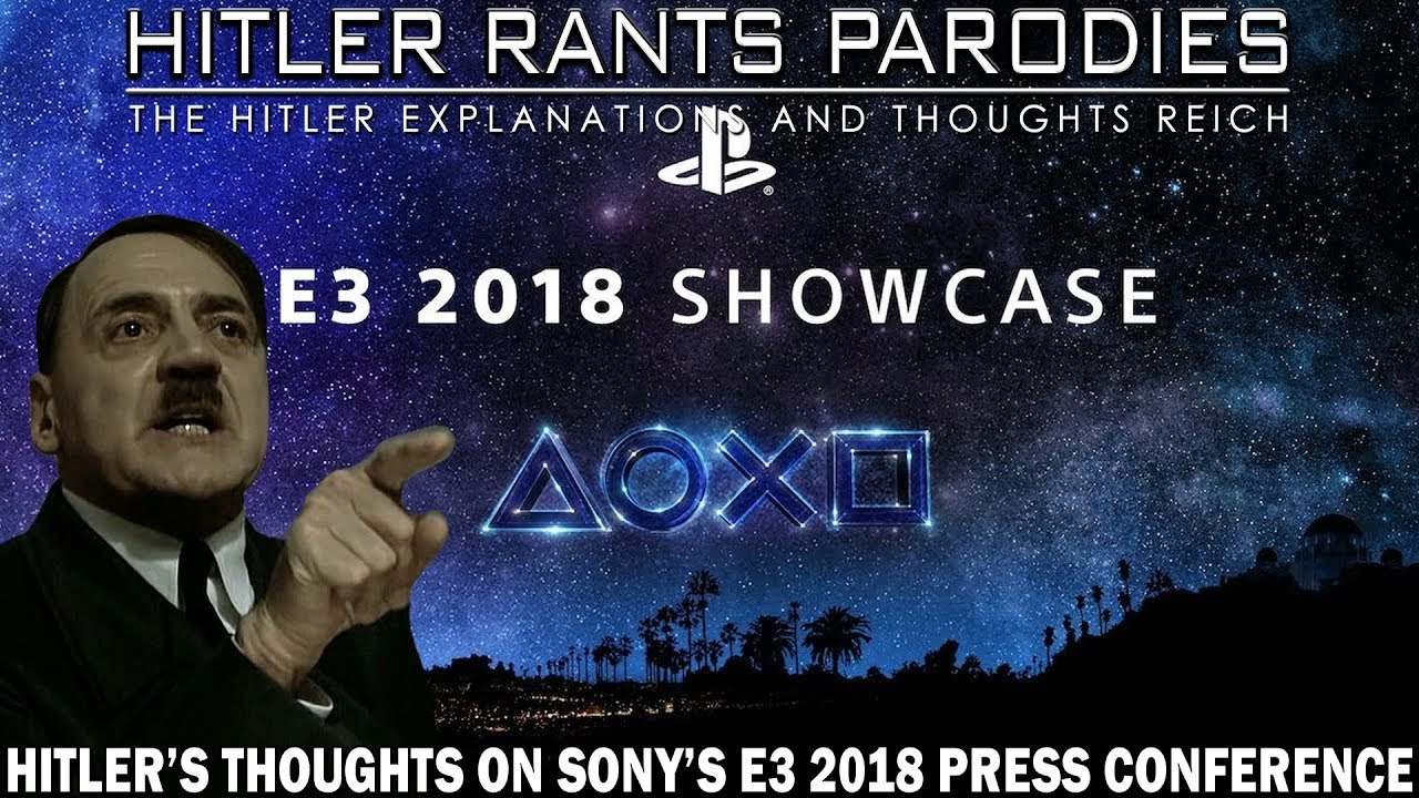 Hitler's thoughts on Sony's E3 2018 press conference