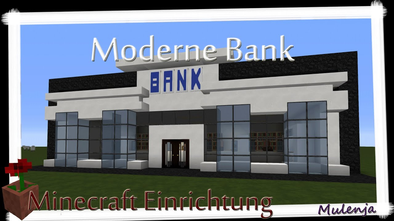 Moderne Bank Minecraft Moderne Bank Einrichten In Minecraft Youtube