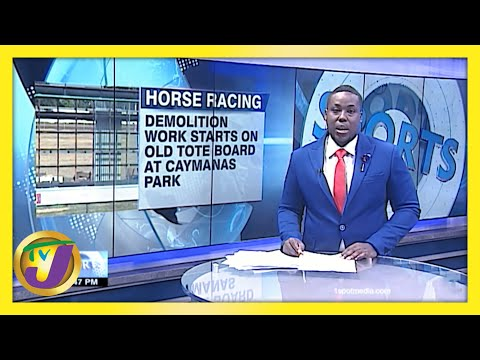 Demolition of Old Tote Board Underway at Caymanas Park   TVJ Sports News