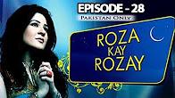 Roza Kay Rozay -  Episode 28 Full HD - ARY Zindagi Drama
