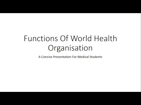 Functions of World Health Organisation (WHO) - PSM