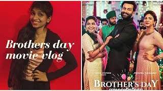 BROTHER'S DAY movie vlog | Brother's day malayalam movie review | Malayalam Vlog