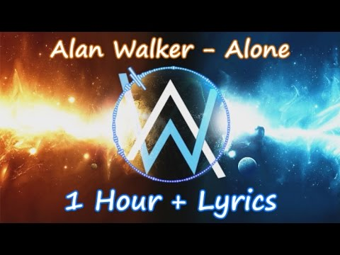 Alan Walker - Alone || 1 Hour || Lyrics