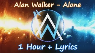 Alan Walker Alone 1 Hour Lyrics