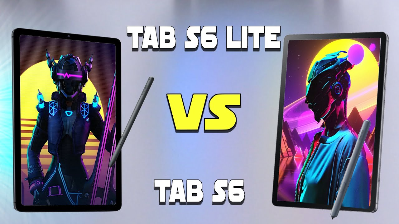 Samsung Galaxy Tab S6 Lite vs Tab S6