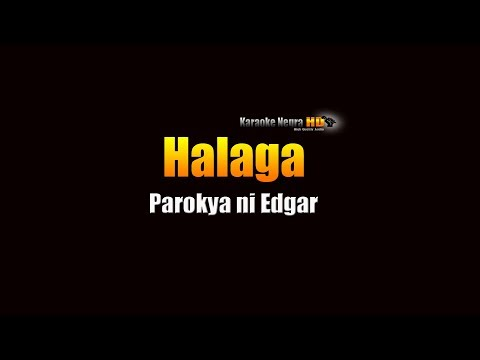Halaga - Parokya ni Edgar (KARAOKE)