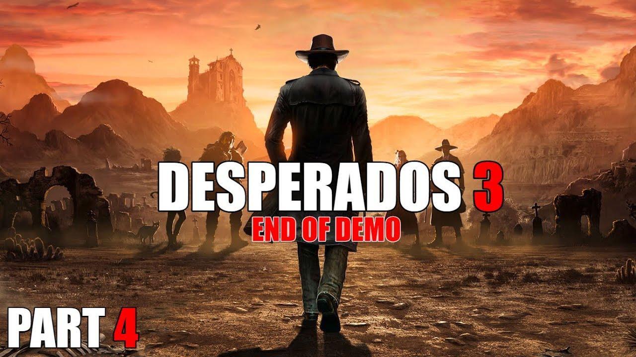 Desperados 3 Made It To Flagstone End Of Demo Youtube