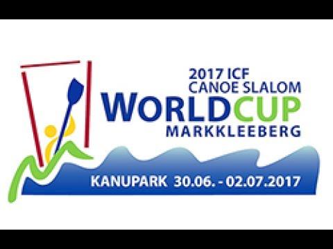 #ICFslalom 2017 Canoe World Cup 3 Markkleeberg - Saturday morning
