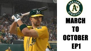 MLB THE SHOW 19 - OAKLAND A's MARCH TO OCTOBER - EP1