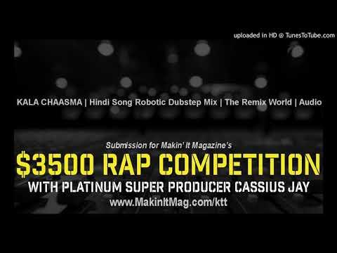 KALA CHAASMA | Hindi Song Robotic Dubstep Mix | The Remix World | Audio