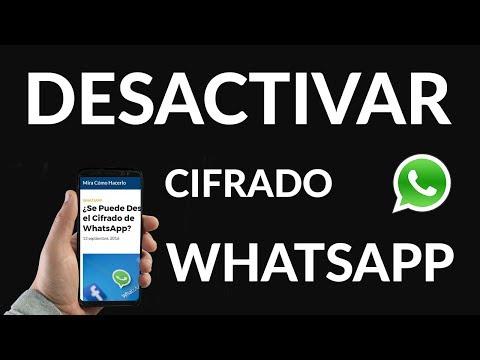 ¿Se Puede Desactivar el Cifrado de WhatsApp?