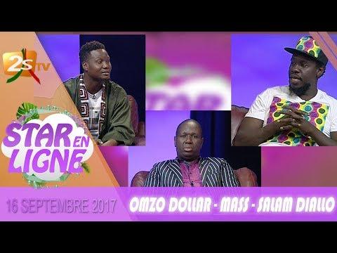 STAR EN LIGNE AVEC OMZO DOLLAR - MASS - SALAM DIALLO - 16 SEPTEMBRE 2017