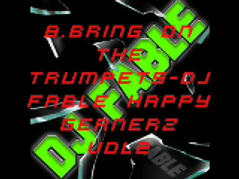 8 bring on the trumpets-dj fable HG2