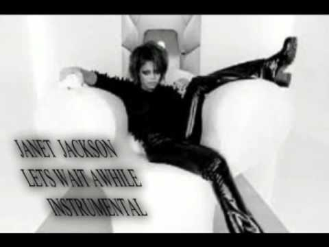 Janet Jackson Lets Wait Awhile Instrumental