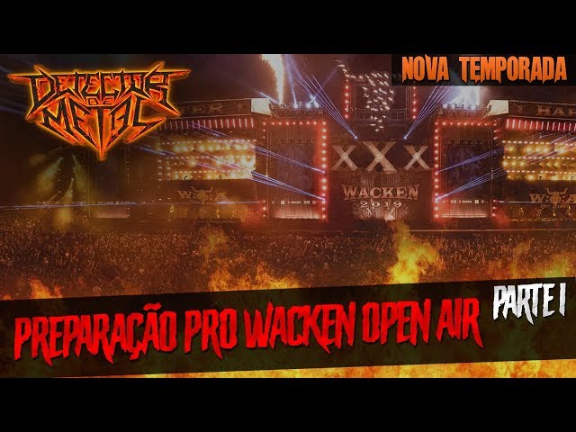 COBERTURA DO WACKEN OPEN AIR [parte 1] | DETECTOR DE METAL