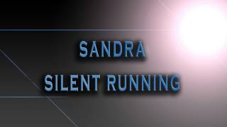 Sandra Silent Running HD AUDIO