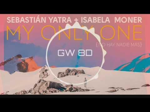 Sebastian Yatra Isabela Moner -  My Only One 🔊8D 🔊 Use Headphones 8D  Song