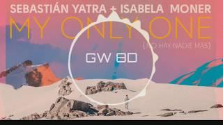 Baixar Sebastian Yatra, Isabela Moner -  My Only One 🔊8D AUDIO🔊 Use Headphones 8D Music Song
