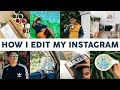 How I Edit My Instagram : Bright & Colorful Theme