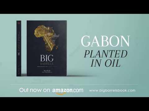 Big Barrels: Gabon - Planted in Oil