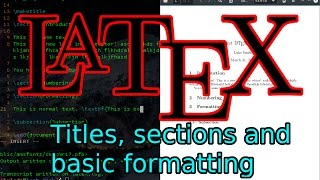 Learn LaTeX Tutorial (1): Basic Compiling, Titles, Sections, Formatting and Syntax
