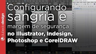 Configurando sangria e margem de segurança no Illustrator, Indesign, Photoshop e CorelDRAW