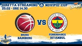 [Novipiù Europe Cup 2017 - Group A] Brose Bamberg - Fenerbahce Istanbul LIVE