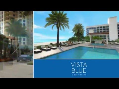 VistaBlue Singer Island   Sales Gallery Now Open