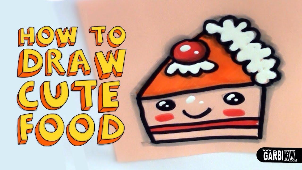 Uncategorized Cute Kawaii Food how to draw a cute cake kawaii food easy drawings by garbi kw youtube