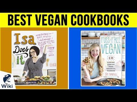 10 Best Vegan Cookbooks 2019