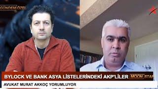 BYLOCK VE BANK ASYA LİSTELERİNDEKİ AKP'LİLER