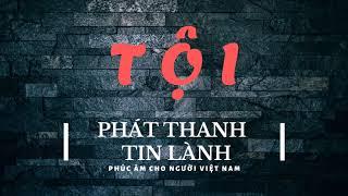 Tội - Phát Thanh Tin Lành
