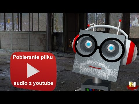 Jak ściągnąć piosenkę z youtube