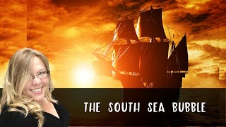 Ep 27: The South Sea Bubble