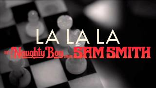 Naughty Boy  La La La lyrics with mp3 download