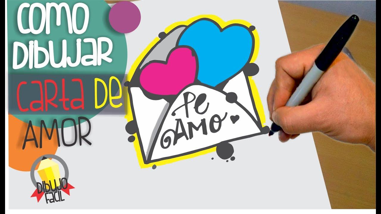 Cartas De Amor: COMO DIBUJAR CARTA DE AMOR