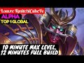 10 Minute Max Level, 12 Minutes Full Build [Top 1 Global] | Louvre RmitchiCubeTv Alpha Gameplay