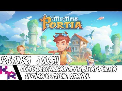 COMO DESCARGAR MY TIME AT PORTIA V.1.0.128791 PARA PC COMPLETAMENTE FULL EN ESPAÑOL !!