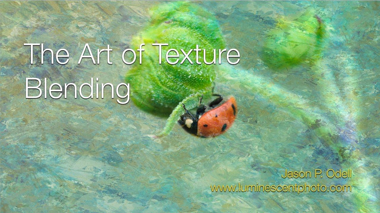The Art of Texture Blending